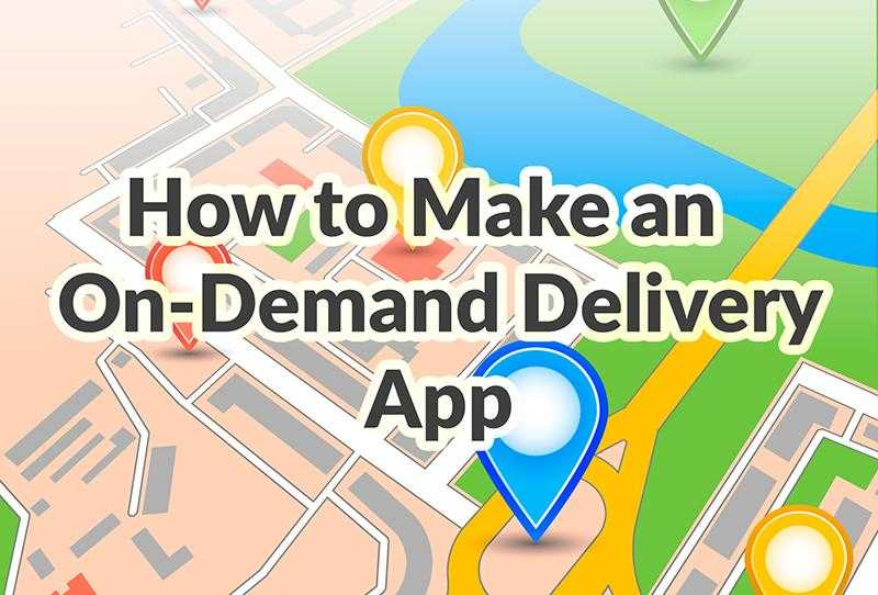 How to make an on-demand delivery app by Adoriasoft Tech Blog