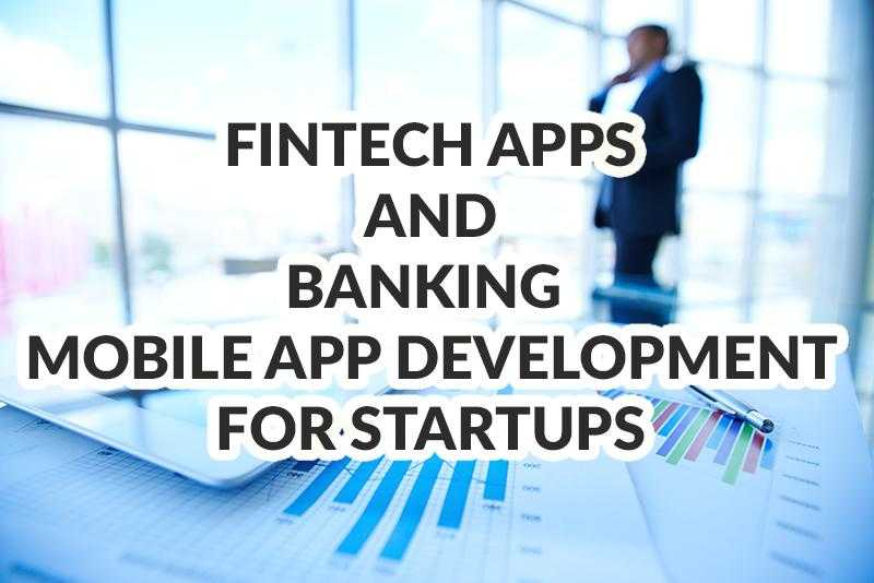 Fintech apps and banking mobile app development for star... </div><!-- .entry-content -->  <footer class=