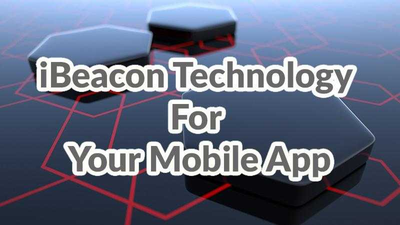 ibeacon technology for your mobile app