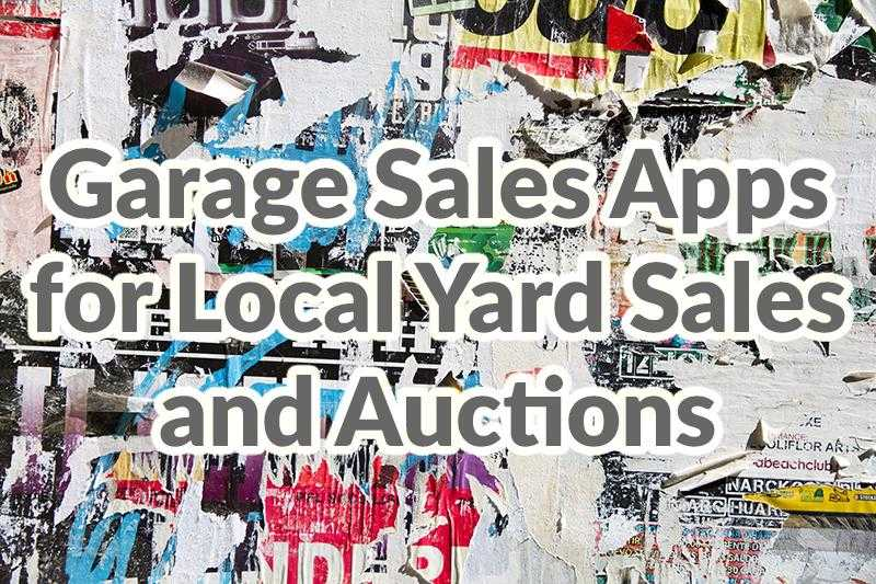 Garage Sales Apps for Local Yard Sales and Auctions by Adoriasoft...			 		</div><!-- .entry-content --> 		 		<footer class=