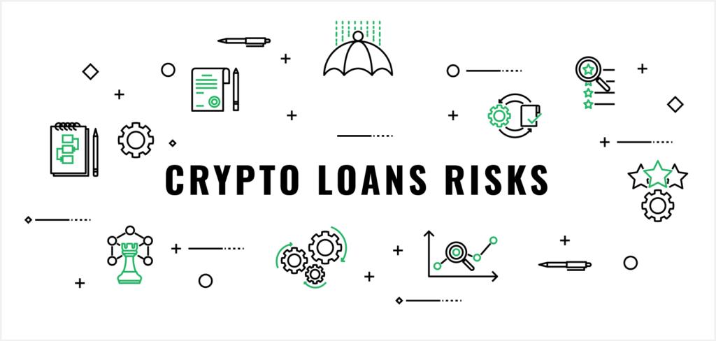 Crypto Loans Risks