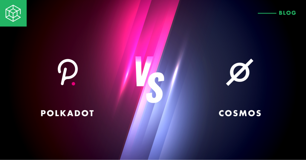 polkadot vs cosmos blockchain technologies